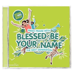 BLESSED BE YOUR NAME CD