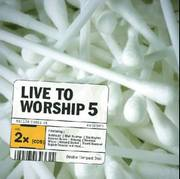 LIVE TO WORSHIP 5 COMPILATION 2CD