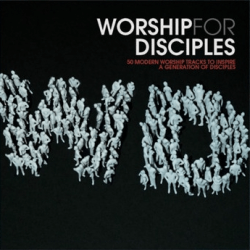 WORSHIP FOR DISCIPLES 2CD