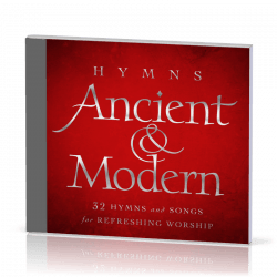 Hymns, Ancient & Modern [2 CD] - 32 Hymns and Songs for Refreshing Worship